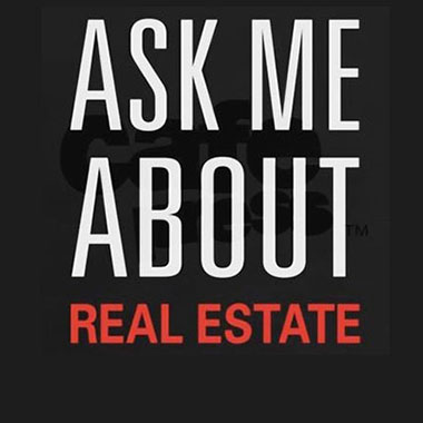 Graphic that says Ask me about Real Estate.